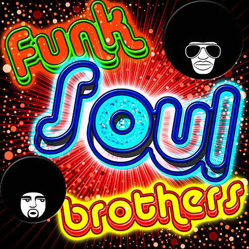 Funk Soul Brothers by Soul Deep