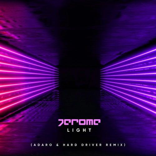 Light (Adaro & Hard Driver Remix) von Jerome