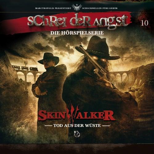 Folge 10 - Skinwalker - Tod aus der Wüste von Schrei der Angst
