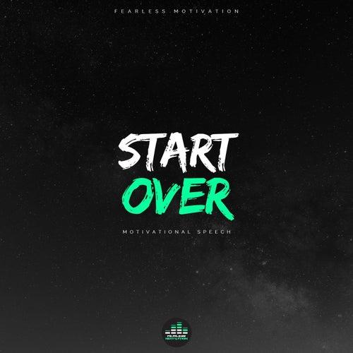 Start Over (Motivational Speech) de Fearless Motivation