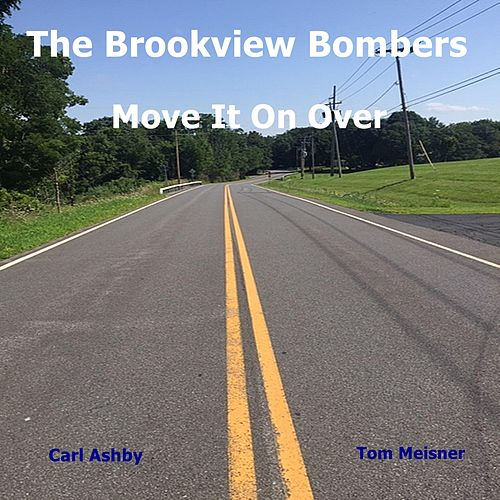 Move It on Over by The Brookview Bombers
