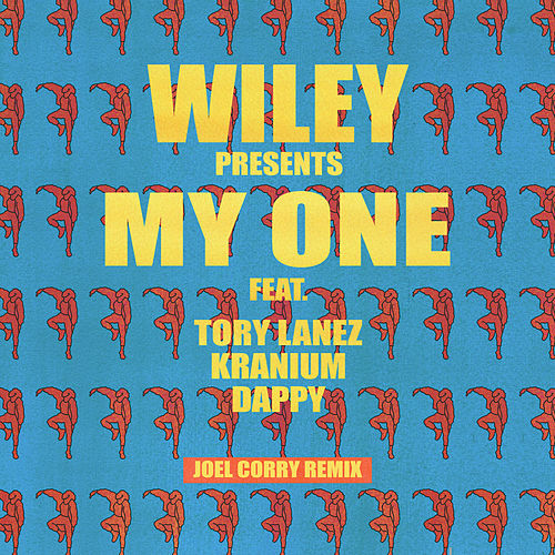 My One (Joel Corry Remix) by Wiley