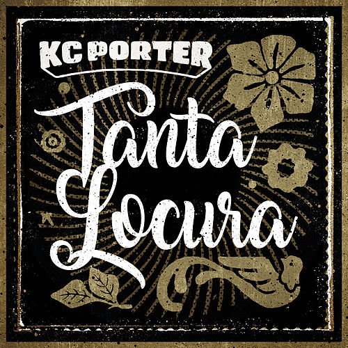 Tanta Locura by KC Porter
