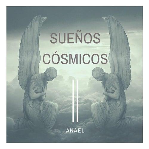 Sueños Cósmicos de Anael