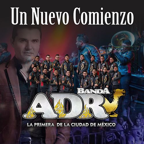 Un Nuevo Comienzo de Banda ADR