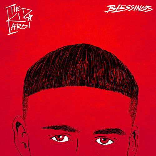 Blessings by The Kid LAROI