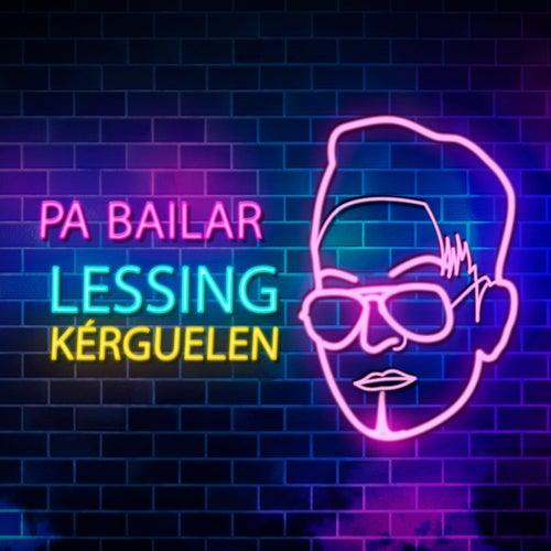 Pa Bailar by Lessing Kérguelen