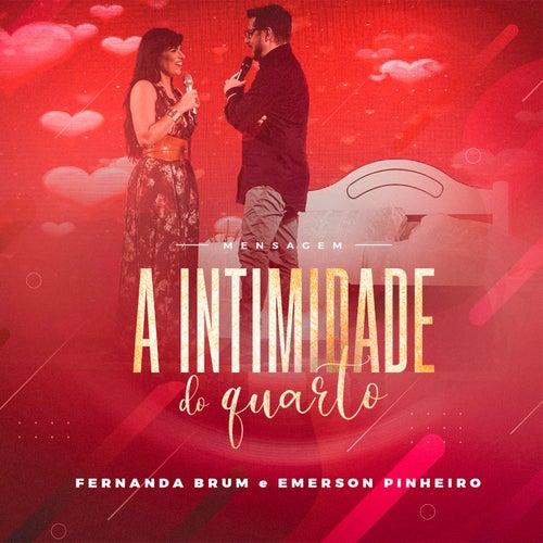 Mensagem: A Intimidade do Quarto (Ao Vivo) von Fernanda Brum