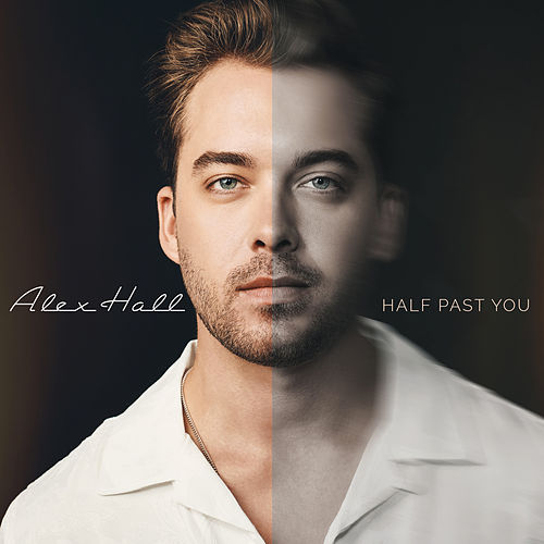Half Past You by Alex Hall