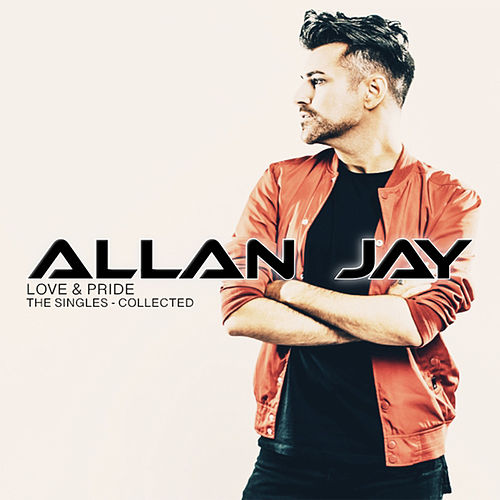 Love & Pride - the Singles Collected by Allan Jay