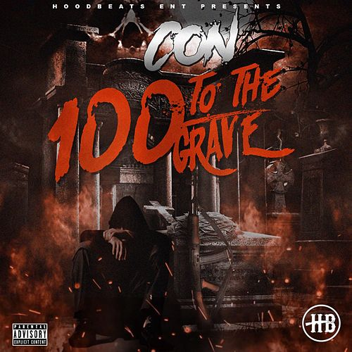 100 to the Grave by Con
