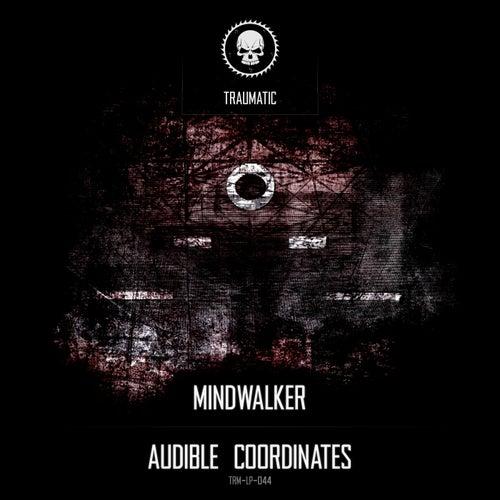 Audible Coordinates by Mindwalker