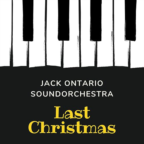 Last Christmas by Jack Ontario Soundorchestra