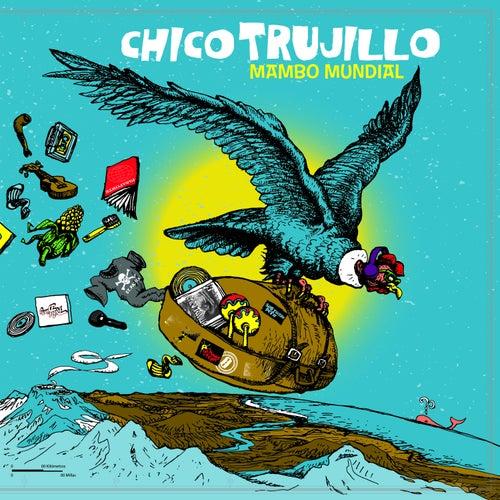 Mambo Mundial de Chico Trujillo