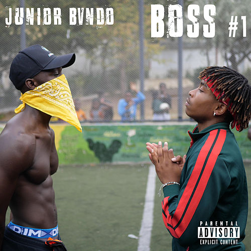 Boss #1 de Junior Bvndo
