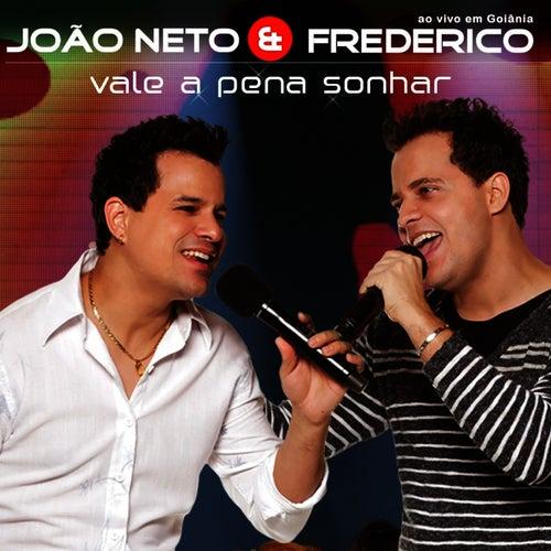 Vale A Pena Sonhar von João Neto & Frederico