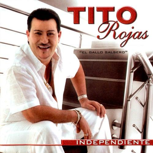 Independiente by Tito Rojas