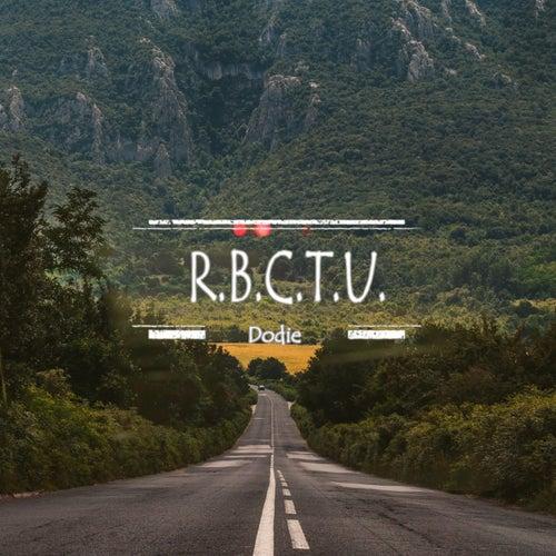 R.B.C.T.U von Dodie