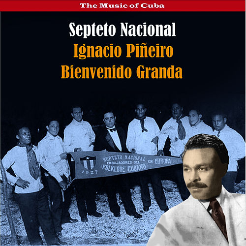 The Music of Cuba / The Cuban Son / Recordings 1936 de Septeto Nacional