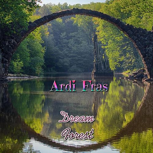 Dream Forest von Ardi Fras