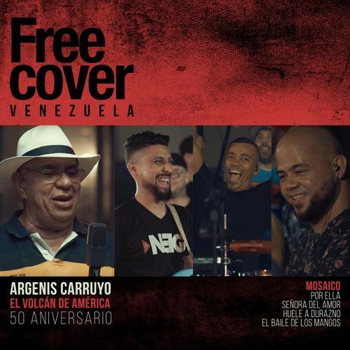 Mosaico: Por Ella, Señora del Amor, Huele a Durazno, El Baile de los Mangos (En Vivo) de Free Cover Venezuela