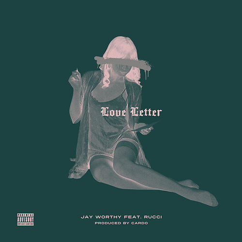 Love Letter (feat. Rucci) by Jay Worthy