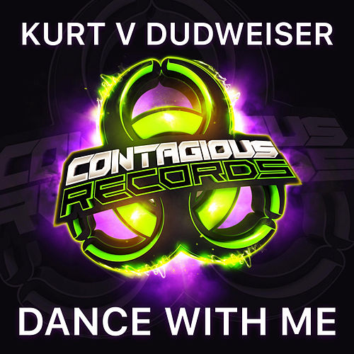 Dance With Me (Kurt vs. Dudweiser) de Kurt