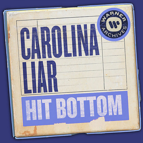 Hit Bottom van Carolina Liar