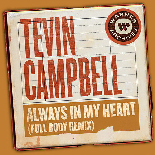 Always In My Heart (Full Body Remix) von Tevin Campbell