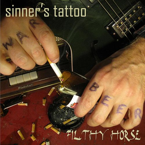 Sinner's Tattoo by Filthy Horse