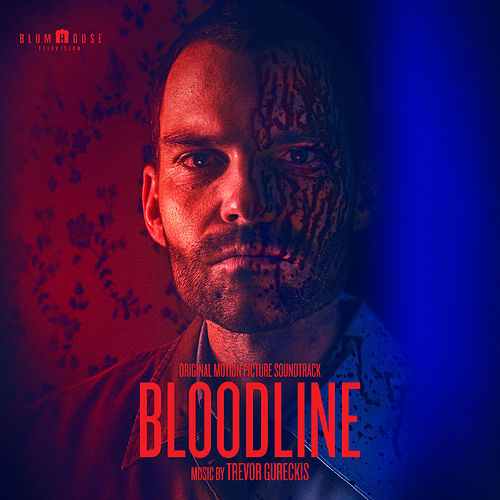 Bloodline (Original Motion Picture Soundtrack) by Trevor Gureckis