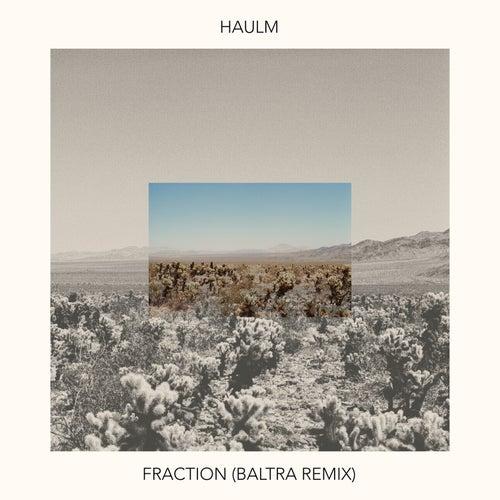 Fraction (Baltra Remix) de Haulm