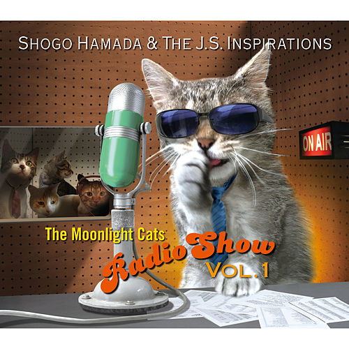 The Moonlight Cats Radio Show Vol. 1 von Shogo Hamada