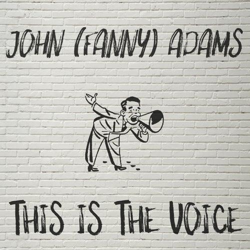 This is the voice von John Fanny Adams