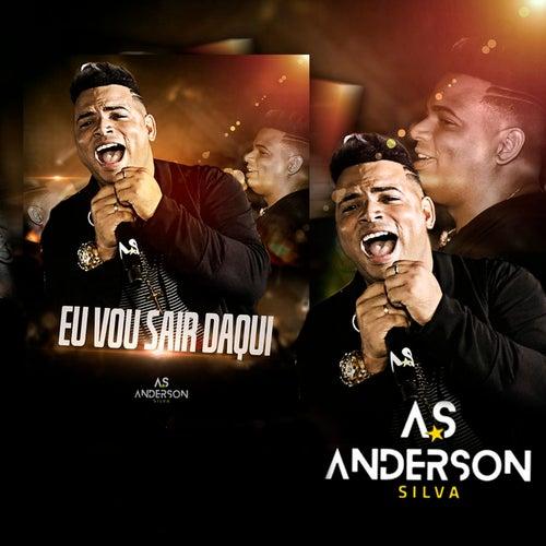 Eu Vou Sair Daqui de Anderson Silva