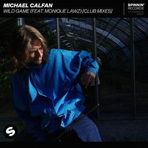 Wild Game (feat. Monique Lawz) (Club Mixes) de Michael Calfan