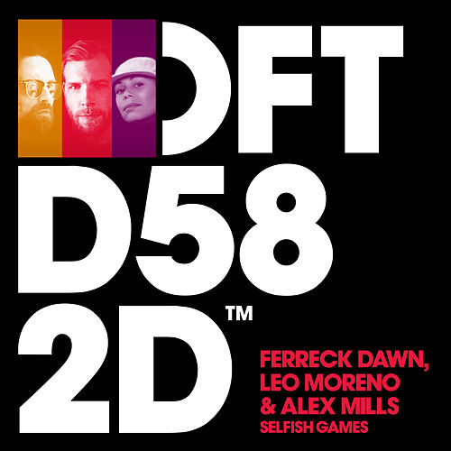 Selfish Games (feat. Alex Mills) by Ferreck Dawn