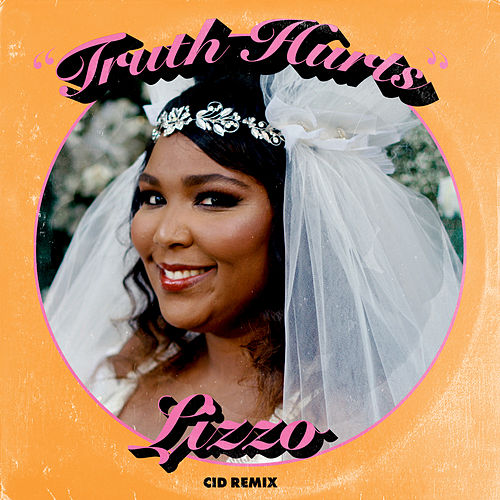 Truth Hurts (CID Remix) von Lizzo
