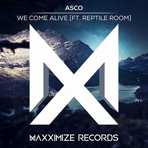 We Come Alive (feat. Reptile Room) von A.S.C.O.