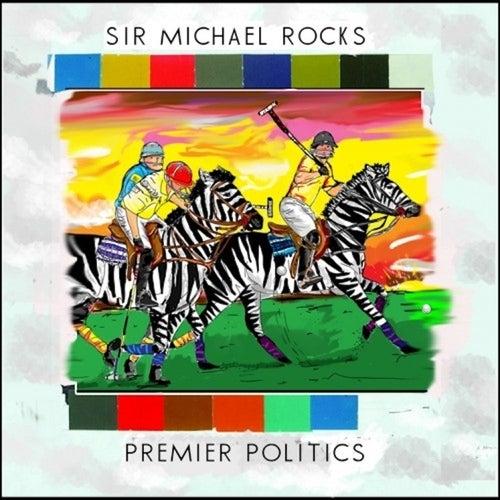 Premier Politics von Sir Michael Rocks