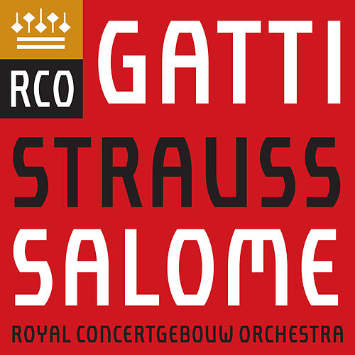 Strauss, Richard: Salome, Op. 54, TrV 215, Scene 4: Dance of the Seven Veils (Orchestral Interlude) de Royal Concertgebouw Orchestra