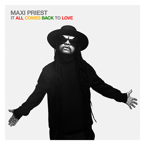 Anything You Want (feat. Estelle, Anthony Hamilton, Shaggy) de Maxi Priest