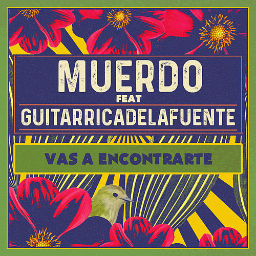 Vas a encontrarte (feat. Guitarricadelafuente) de Muerdo