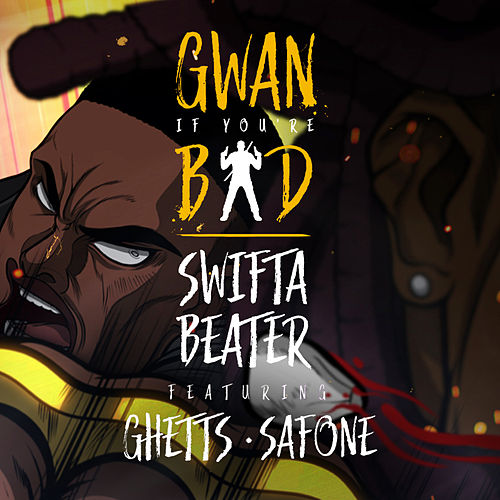 GIYB (feat. Ghetts & Safone) de Swifta Beater