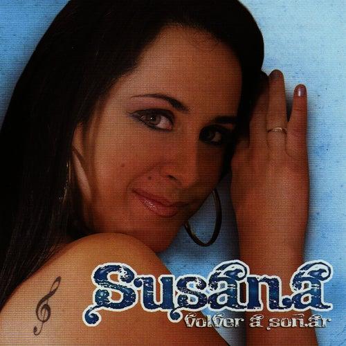 Volver a Soñar by Susana