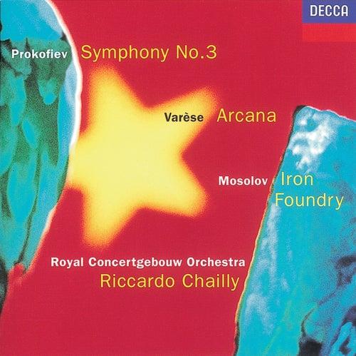 Prokofiev: Symphony No. 3 / Mosolov: Iron Foundry / Varèse: Arcana di Royal Concertgebouw Orchestra