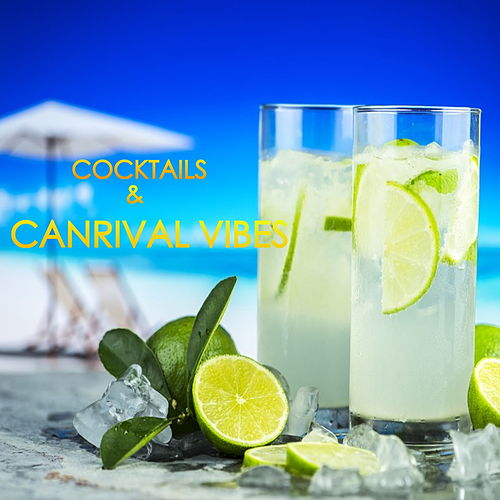 Cocktails & Carnival Vibes by Various Artists