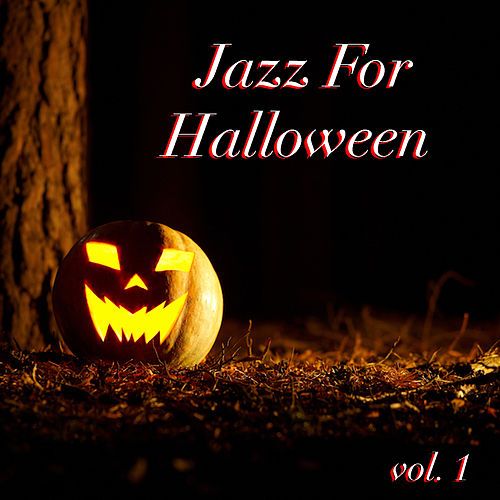 Jazz For Halloween vol. 1 by Various Artists