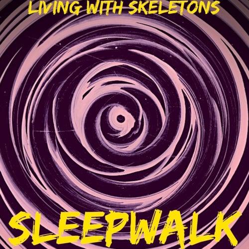 Sleepwalk by Living