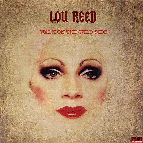 Walk On The Wild Side de Lou Reed